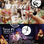 Torus 2 @ MELODIA Tokyo