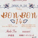 BON BON vol.14 @ MELODIA Tokyo